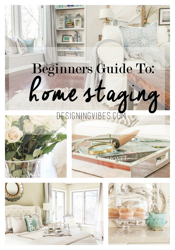 Beginner\'s Guide to Home Staging - Designing Vibes - Interior Design ...