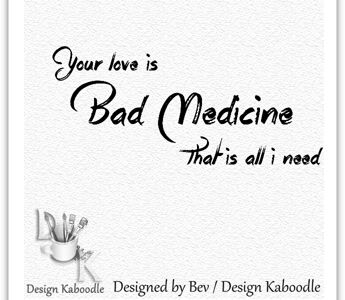 Repost * Bad Medicine Wordart