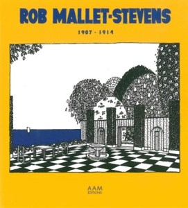 Design Luminy rob19071914_01-z-271x300 Robert Mallet-Stevens -Bibliographie Bibliographie Histoire du design Références Textes  Robert Mallet-Stevens