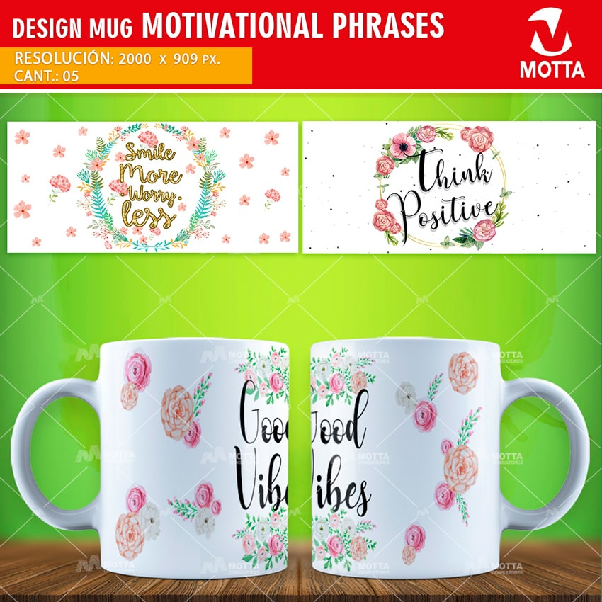 DESIGNS SUBLIMATION MUGS MOTIVATIONAL PHRASES