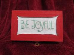 Be Joyful-Top of Family Box I made
