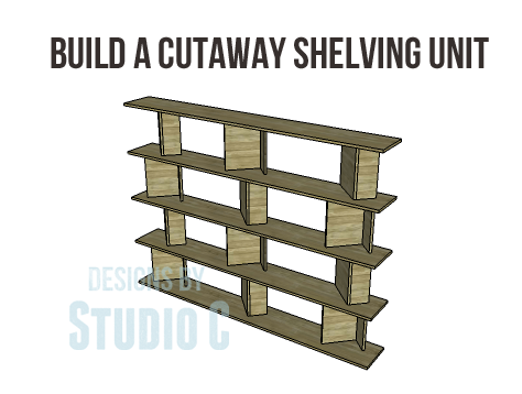 DIY Plans for the Cutaway Shelving Unit-Copy