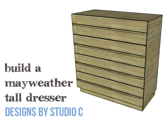 DIY Plans to Build a Mayweather Tall Dresser_Copy