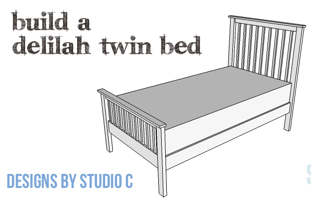 DIY Plans to Build a Delilah Twin Bed-Copy
