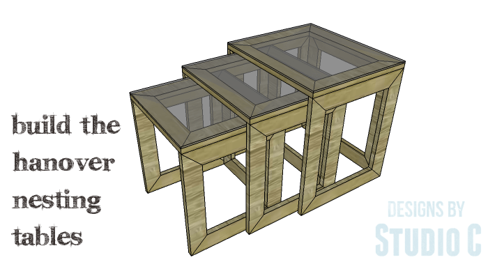 DIY Furniture Plans to Build the Hanover Nesting Tables - Copy 1