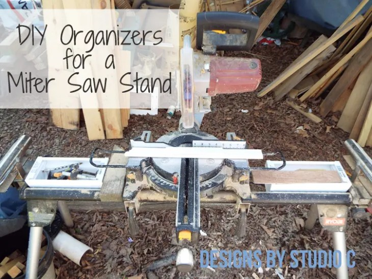DIY Organizers for a Miter Saw Stand - Featured Image