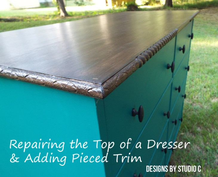 Repair the Top of a Dresser and Add Pieced Trim to the Edges