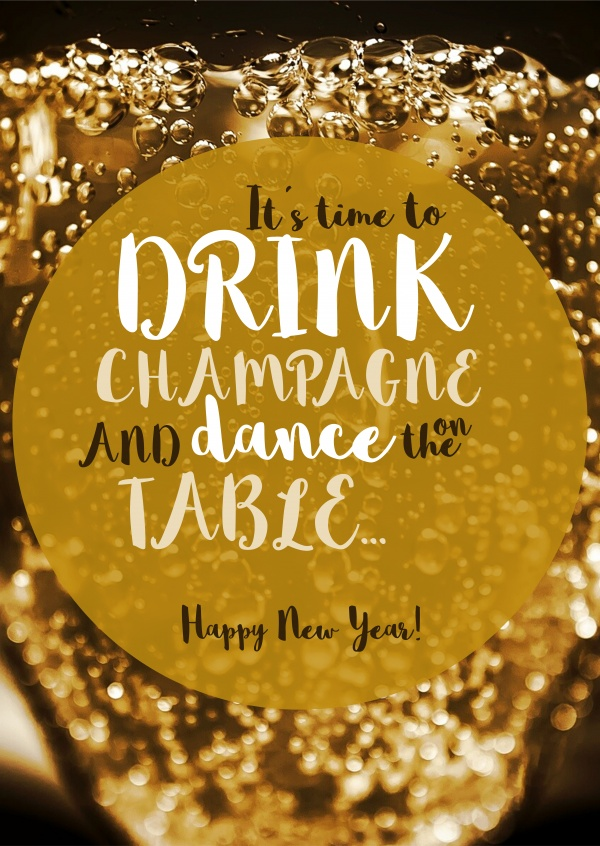 Send Happy New Year Cards Online   Printed   Mailde For You     It    s time to drink Champagne and dance on the table