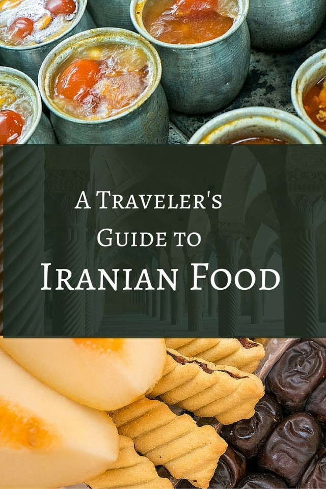 A Traveler's Guide to Iranian Food