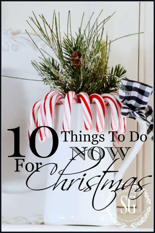 10-things-to-do-now-for-christmas-get-a-head-start-stonegableblog-com