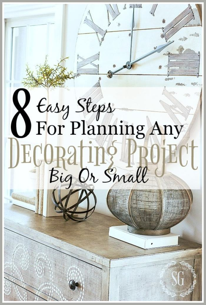 8 STEPS FOR PLANNING ANY DECORATING PROJECT BIG OR SMALL