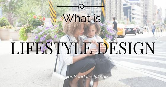 Lifestyle Design Definition