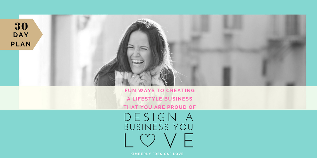 Design a Business You Love