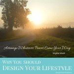 Why Should You Design Your Lifestyle