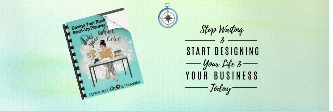 Design Your Business Quick Start Planner