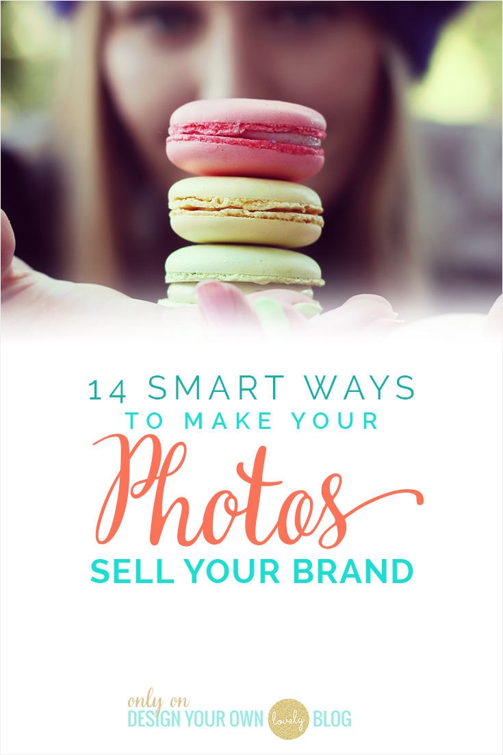 14 Smart Ways to Make Your Photos Sell Your Brand