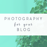 Photography for Your Blog. All things Blog Images on DesignYourOwnBlog.com