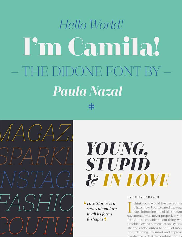 Camila by Latinotype, a classic didone font that looks great in fashion and magazine style blogs. One of the font types I recommend for feminine designs in this roundup of 9 feminine font trends for 2016.