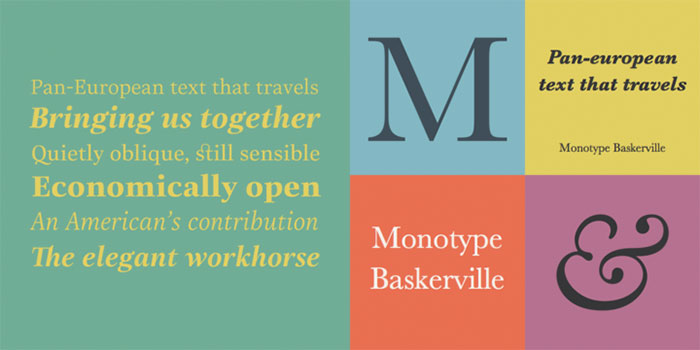Monotype Baskerville by Monotype, a classic serif font that looks great in italics paired with a bold sans serif. One of the font types I recommend for feminine designs in this roundup of feminine font trends for 2016.