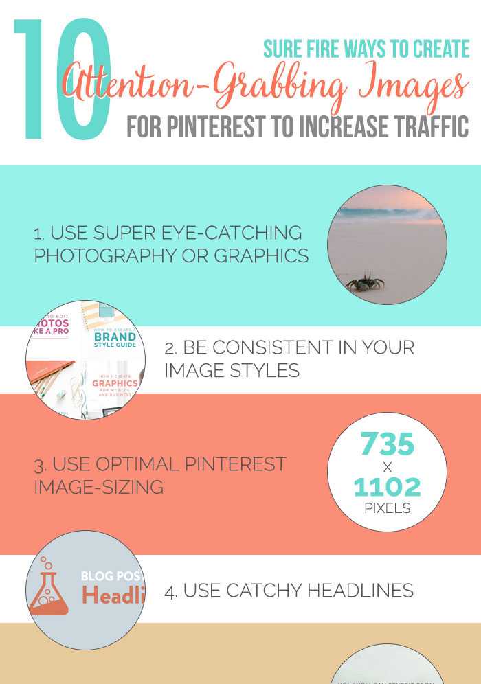 10 Sure Fire Ways to Create Attention-Grabbing Images for Pinterest to Increase Traffic. Read more on DesignYourOwnBlog.com