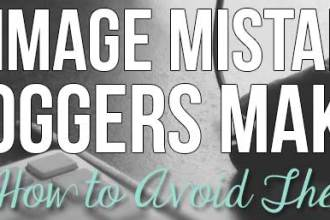 15 Image Mistakes Bloggers Make And How to Avoid Them