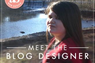 Meet the Blog Designer Series: Allyssa Barnes on DesignYourOwnBlog.com.