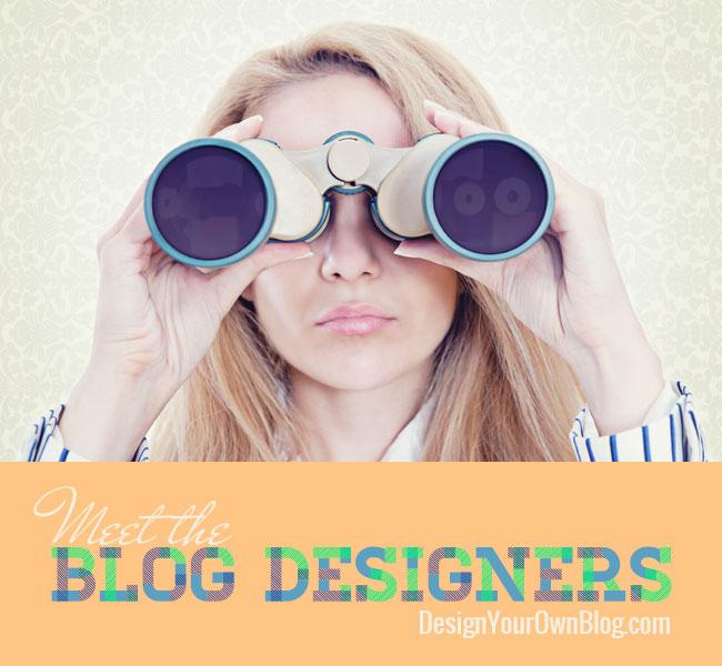 Meet the Blog Designers