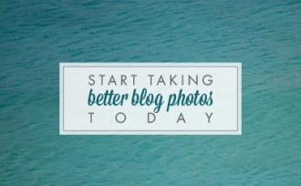 Start taking better blog photos today