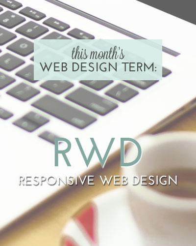 Web Design Term: Responsive Web Design @ www.DesignYourOwnBlog.com
