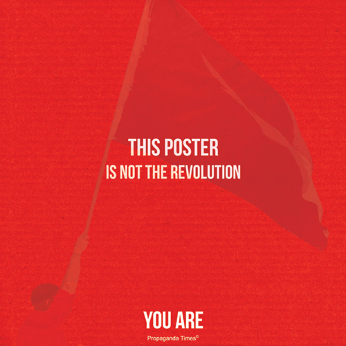 this revoution1 This poster will not...but will you?