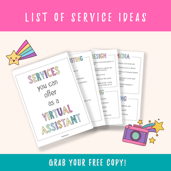Grab your free list of service ideas for virtual assistants!