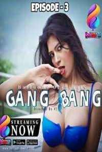 Download [18+] Gang Bang (2020) S01 Balloons Originals WEB Series