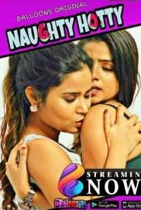 Download [18+] Naughty Hotty (2020) S01 Ballons App WEB Series