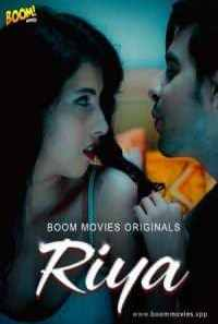 Download [18+] Riya (2020) Hindi BoomMovies Short Film