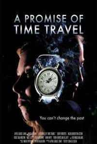 Download A Promise of Time Travel (2016) Dual Audio {Hindi-English} Movie