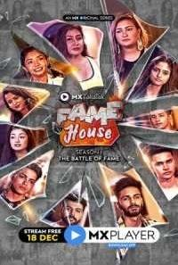 Download MX TakaTak Fame House (2020) S01 Hindi MX Player WEB Series