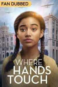 Download Where Hands Touch (2018) Dual Audio {Hindi-English} Movie