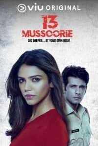Download 13 Mussoorie (2018) S01 Viu Originals WEB Series