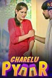 Download [18+] Gharelu Pyaar (2021) S01 Kooku WEB Series