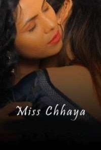 Download [18+] Miss Chhaya (2021) S01 KiwiTv WEB Series