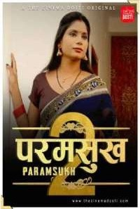Download [18+] Paramsukh 2 (2021) CinemaDosti Short Film
