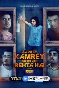 Download Aapkey Kamrey Mein Koi Rehta Hai (2021) S01 Hindi MX Player WEB Series