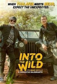 Download Into The Wild with Bear Grylls Superstar Rajinikanth Dual Audio {Hindi-English}