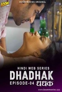 Download [18+] Dhadhak (2021) S01 BoomMovies WEB Series