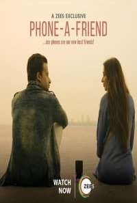 Download Phone a Friend (2020) S01 Hindi ZEE5 WEB Series