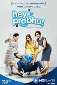 Download Hey Prabhu! (2019) S01 Hindi MX Player WEB Series