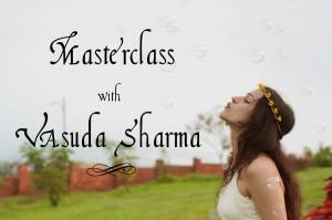 Vasuda Masterclass