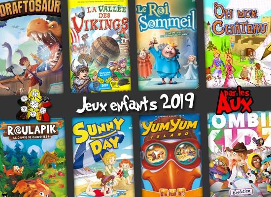 Sélection jeux enfants de fin d'année 2019 par les Aux