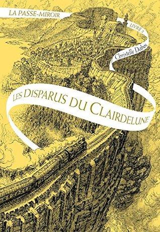 """Couverture du roman """"La Passe-miroir, tome II : Les Disparus du Clairdelune"""""""
