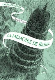 Couverture La Mémoire de Babel